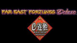 Far East Fortunes Deluxe - Winning Fortunes Progressive - Slot Machine Bonus