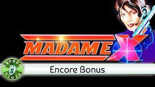 Madame X slot machine, Encore Bonus