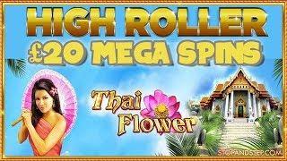 Thai Flower ** £20 Mega Spins ** BONUS?!?!