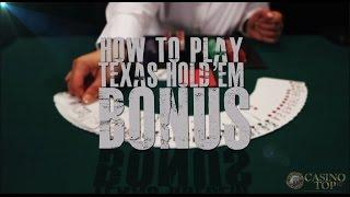 How To Play Texas Hold'em Bonus Poker
