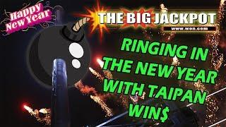 • 2 JACKPOTS on TAIPAN • END of 2017 BIG WIN$ • with The Big Jackpot