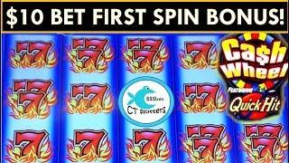 $10 MAX BET FIRST SPIN BONUS!!! *CASH WHEEL SLOT MACHINE* featuring QUICK HITS!