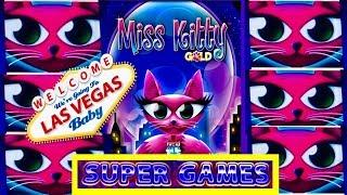 •MISS KITTY GOLD• SUPER FREE GAMES •TALL FORTUNES• SO MANY KITTIES!! VEGAS BABY!