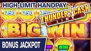 ★ Slots ★ Thunder Cash Link HIGH-LIMIT Handpay ★ Slots ★ + Other Wins Too!