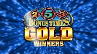 Bonus Times Gold Winners