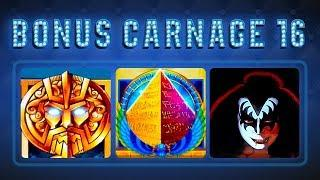 Bonus Carnage 16 - KISS, Fortunes of Atlantis, Money Galaxy Pharaoh's Power!