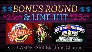 **RAWHIDE 4-555-4 LINES** BONUS WIN & LINE HIT!!!**25c** KONAMI SLOT MACHINE