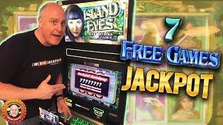 7 Free Games JACKPOT! •High Limit •️Island Eyes BONU$ WIN! | The Big Jackpot