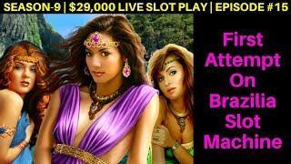 High Limit BRAZILIA Slot Machine Live Play | Season 9 | Episode #15