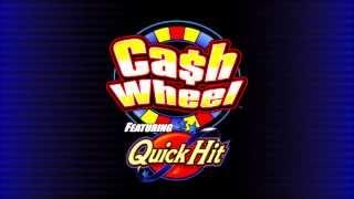 Cash Wheel featuring Quick Hit™ from Bally Technologies