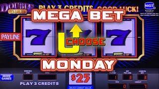 • MEGA BET MONDAY • U-CHOOSE THE GAME •  KEEP THE STREAM ALIVE! • SLOT MUSEUM