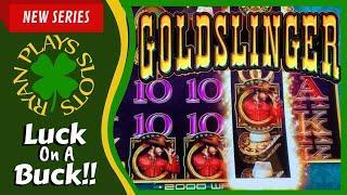 Goldslinger Slot Machine | Big Bonus Win | Luck on a Buck Series
