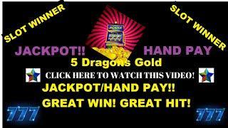 **JACKPOT 5 DRAGONS GOLD HANDPAY** SMOKIN HOT GAME!!