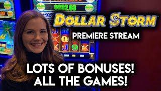$1000 Dollar Storm Premiere Stream! Playing All The Dollar Storm Slot Machines!!