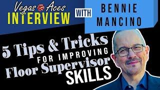 5 Tips & Tricks for Improving your Floor Supervisor Skills feat. Bennie Mancino