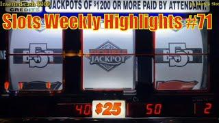 Slots Weekly Highlights #71 For you who are busy•Unpublished video- High Limit Quick Hit Max Bet $50