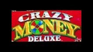 CRAZY MONEY DELUXE SLOT MACHINE BONUS