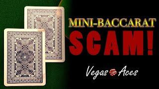 How to Protect Your Game from this Mini-Baccarat Scam!