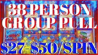 • 38 Person Group Pull• $27-$50/SPIN • High Limit Slots EVERY FRIDAY