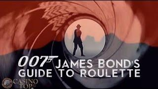 The James Bond Guide To Roulette! Casino Expert Guide