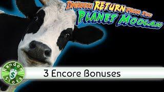 Invaders Return from trhe Planet Moolah slot machine, 3 Encore Bonuses