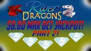 •️ JACKPOT! •️ River Dragons Slot Machine BONUSES and BIG WINS! (Part 2!)