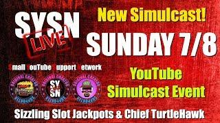 SYSN LIVE with SIZZLING SLOT JACKPOTS - CHIEF TURTLEHAWK & PJ SLOTS • CHAT • NETWORK and FUN!