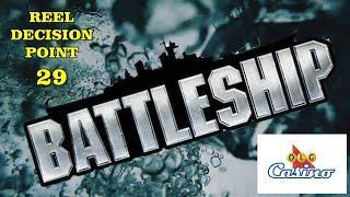 Reel Decision Point # 29 - Battleship - OLG - Massive win !