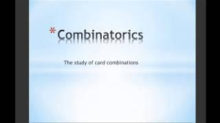 Combinatorics: The Study of Card Combinations
