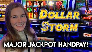 FIRST JACKPOT HANDPAY On Dollar Storm!! What An Awesome Surprise!!