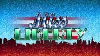 Miss Liberty™   Super Wheel Blast™
