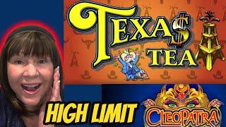 It's time for tea! High Limit Texas Tea & Cleopatra