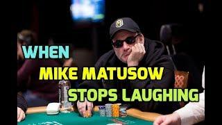 When Mike Matusow Stops Laughing