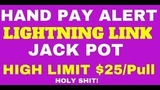 HANDPAY JACKPOT!! Lightning Link - $25/Spin HIGH LIMIT!!