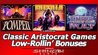 Aristocrat Classics - Pompeii, Timber Wolf and Buffalo, Low-Rollin Nice Bonuses