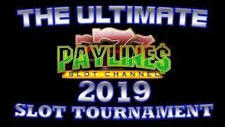 • ULTIMATE PAYLINES SLOT TOURNAMENT • THE DETAILS & RULES • MARCH 17th 2019