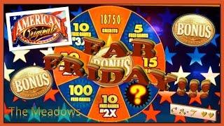 •FAB FRIDAY• American Original(MAX BET) • Slot Machine Bonus ~ Bally's•