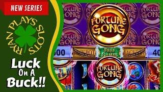 Fortune Gong • Luck On A Buck Series • Ryan Plays Slots