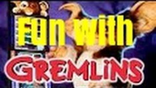 GREMLINS SLOT MACHINE-THE GREMLINS COME OUT TO PLAY!