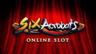 Six Acrobats Online Slot Promo