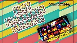 Phoenix Fantasy - **FLASHBACK FRIDAYS** - Slot Machine Bonus