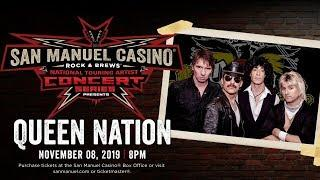 Queen Nation Performing Live at San Manuel Casino! [Friday, Nov. 8]