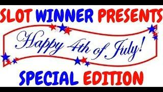 4th of July Slot Winner Special Edition of SUPER WINS