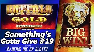 Something's Gotta Give #19 - Big Win in Attempt #3 on Buffalo Gold Collection Slot by Aristocrat