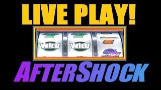 ★ HIGH LIMIT LIVE PLAY On AFTERSHOCK!! Bonus Aftershock Slot Machine Action! ~DProxima ★