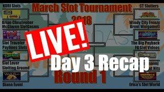 •ROUND#1 • DAY 3 LIVE RECAP  • #MarchMadness2018 #Slots