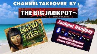 $50/Spin Island Eyes Jackpot Hand Pay ! • The Big Jackpot • Channel Takeover !