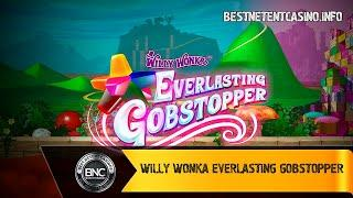 Willy Wonka Everlasting Gobstopper slot by Scientific Games