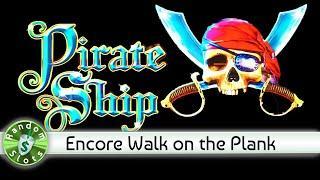 Pirate Ship slot machine, Encore Bonus