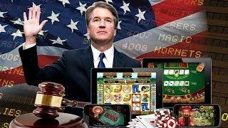 Kavanaugh's Affect on Sports Betting and Online Gambling